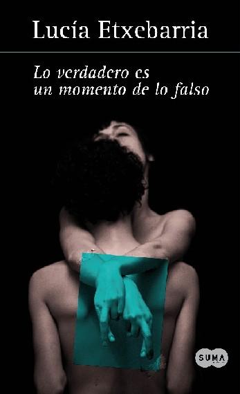 Lo verdadero es un momento de lo falso Lo-verdadero-es-un-momento-de-lo-falso_verde1