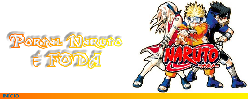Portal Naruto é Foda, Assista a todos os episódios de naruto online.