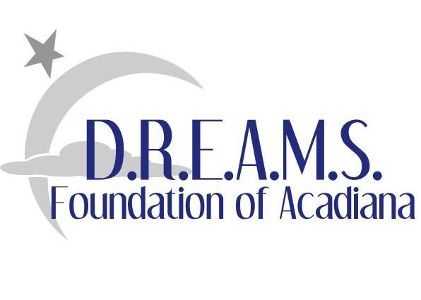D.R.E.A.M.S. Foundation of Acadiana