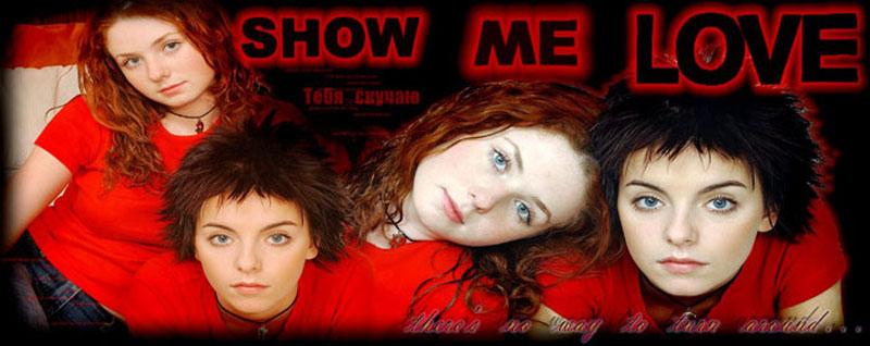 (¯`·._.·[ Show Me Love ]·._.·´¯)