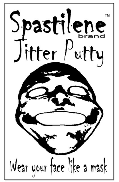 Spastilene Jitter Putty: Wear your face like a mask