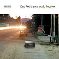 Dub Resistance-World Receiver