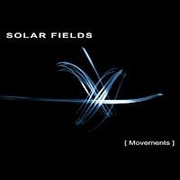 Solar Fields- Movements