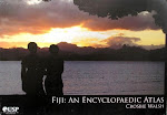 Fiji: an Encylopaedic Atlas: Crosbie Walsh