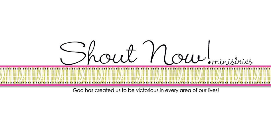 Shout Now! Ministries