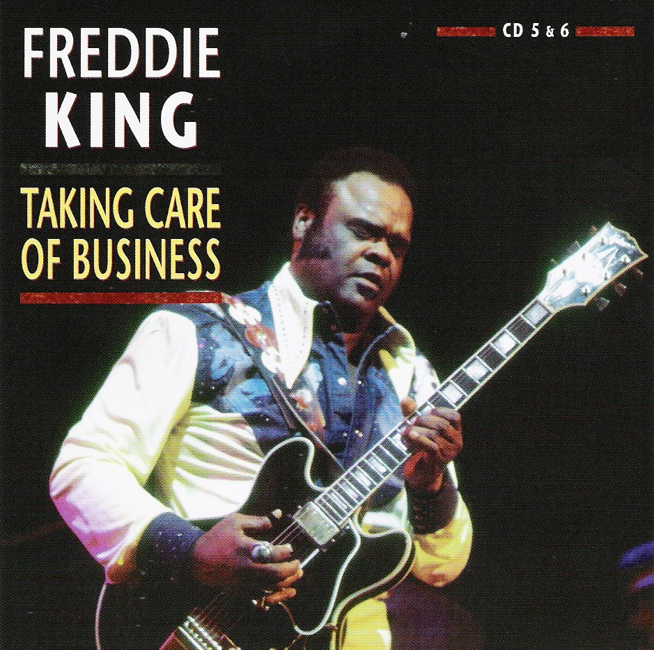 freddie king taking care of business
