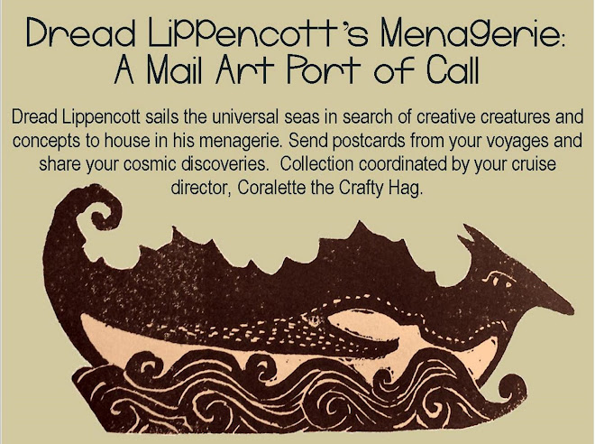 Dread Lippencott's Menagerie : A Mail Art Port of Call