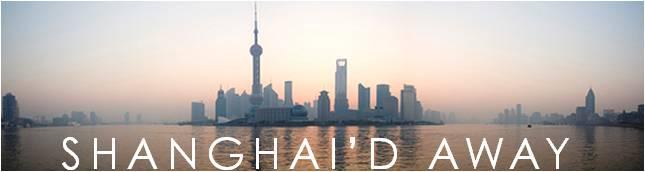 Shanghai'd Away