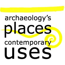 archaeology&#39;s places and contemporay uses