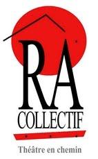 Collectif RÂ / Théâtre en chemin...