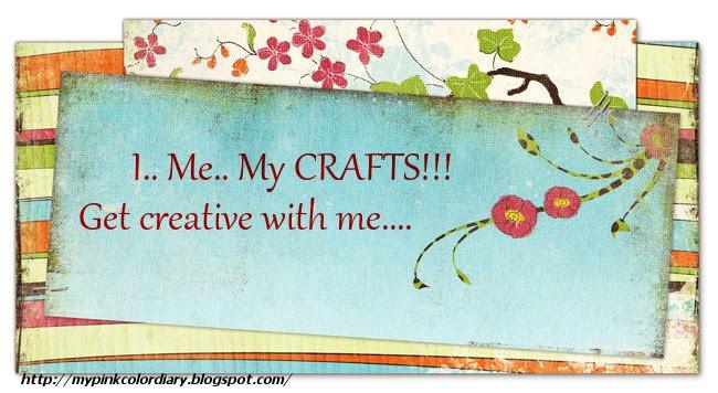 I.. Me.. My CRAFTS!!!
