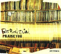 Fatboy Slim-1998-Praise you [Maxi Cd]