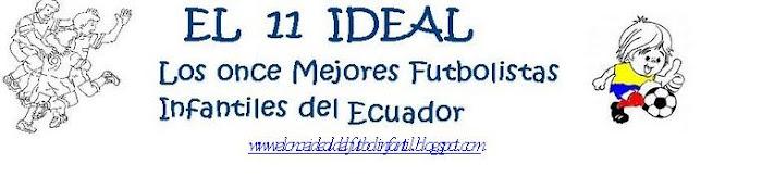 PARTICIPA EN EL ONCE IDEAL DEL FUTBOL INFANTIL DEL ECUADOR