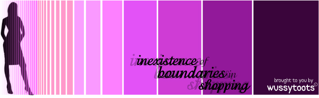 * Inexistence of boundaries in shopping ~ by wussytoots *