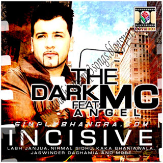 The Dark MC Feat Angel -Incisive Album Audio Songs | Hindi Mp3 Songs