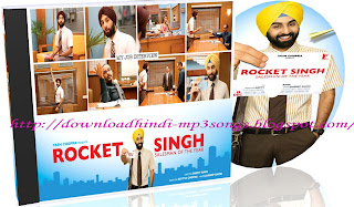 Rocket Singh Hindi Movie Mp3 Songs - Hindi Movie Songs