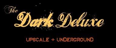 The Dark Deluxe