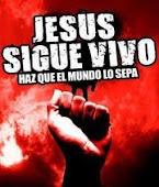 JESUS VIVE! Poclamalo al mundo.
