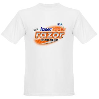 laser razor tazer t shirt laser tazer razor t shirt