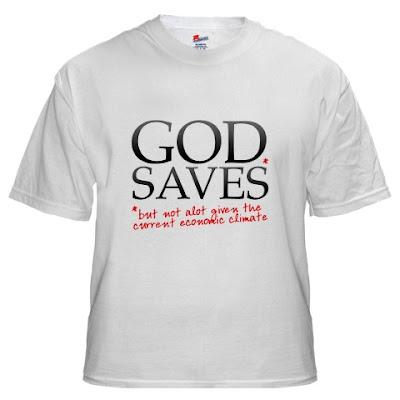 god saves recession t shirt