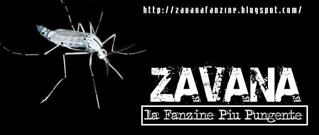 ZAVANA - La Fanzine più Pungente