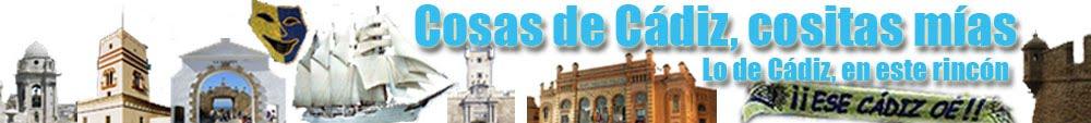 Cosas de Cádiz, cositas mías