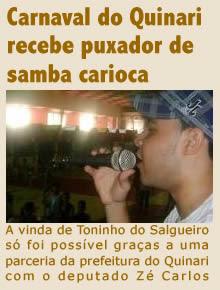 Carnaval do Quinari recebe puxador de samba carioca