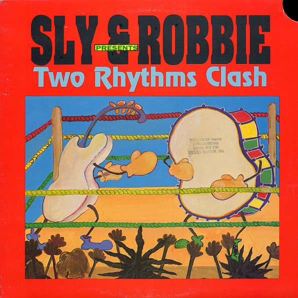 Sly & Robbie - Two Rhythms Clash (RAS)1989