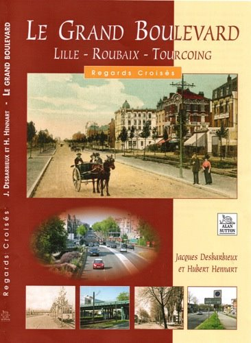 Le Grand Boulevard Lille-Roubaix-Tourcoing