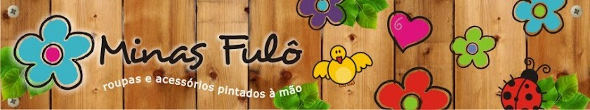 ::::: Minas Fulô :::::