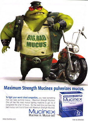Pharma Marketing Blog: Mr. Mucus Turns Bigger and Badder