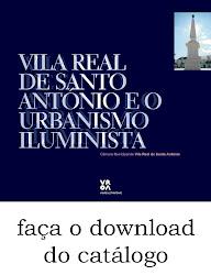 """Catálogo """"Vila Real de Santo António e o Urbanismo Iluminista"""""""