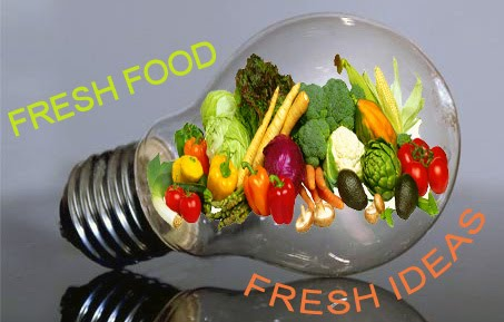 Fresh Food & Fresh Ideas.