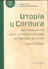 UTOPIA Y CORDURA - Antonio Elizalde