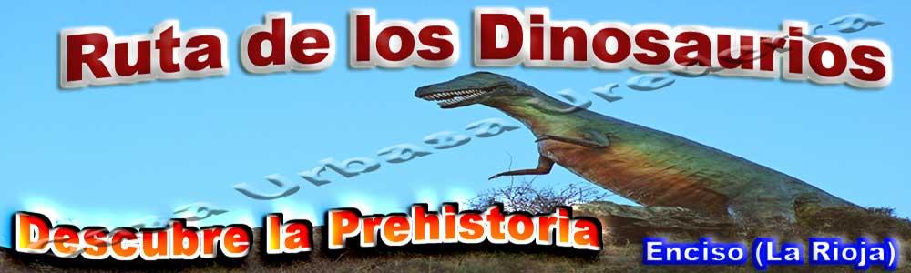 Ruta de los Dinosaurios Enciso - Arnedilo  Rioja