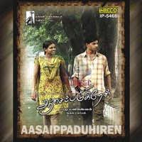aasaippaduhiren Songs Free Download