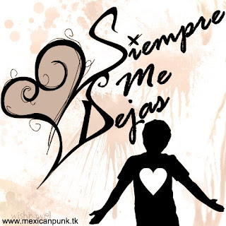 http://3.bp.blogspot.com/_Zn--F5PsE3c/SBVbzt3J1OI/AAAAAAAAAgA/fU5WsZBxwUE/s320/Siempre+Me+Dejas+-+Nueva+Rola.bmp
