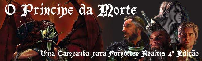 O Príncipe da Morte - Uma Campanha para FR 4a Edição