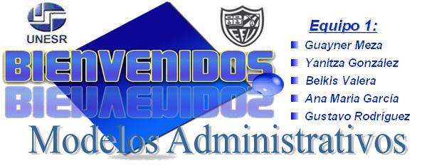 Equipo 1 de Modelos Administrativos