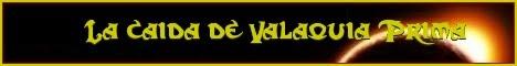 La caída de Valaquia Prima