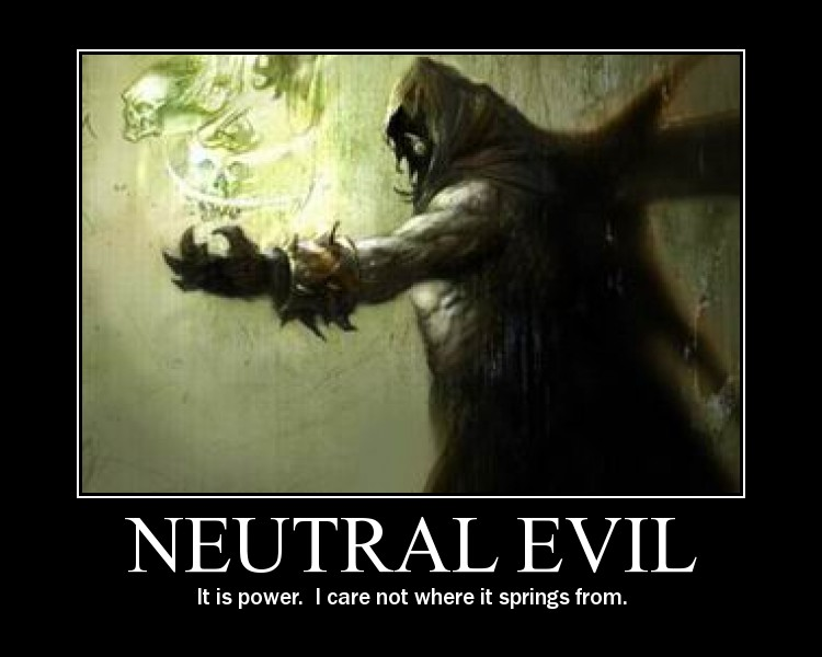 neutral evil examples