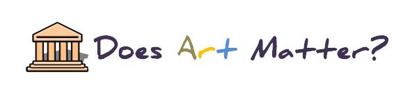 Does Art Matter