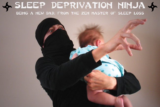 Sleep Deprivation Ninja