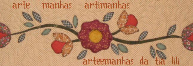 Arte e Manhas da Tia Lili