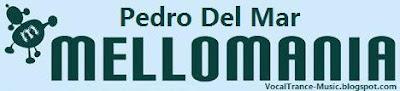 Pedro Del Mar, vocal trance music, http://vocaltrance-music.blogspot.com