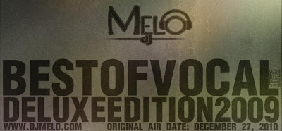 Vocal Trance Music: DJ Melo – Best of Vocal de luxe Edition 2009