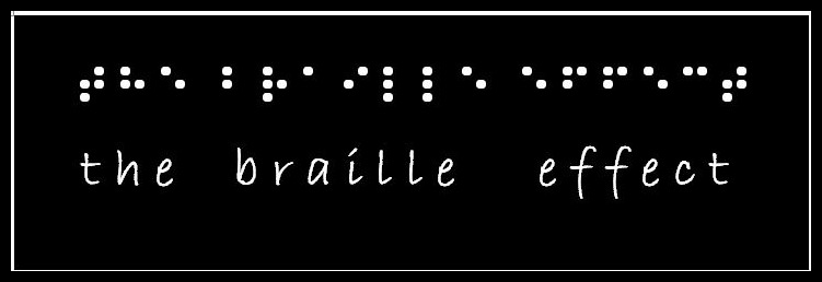 The Braille Effect