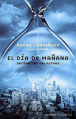 El día de mañana – Bruno Cardeñosa [18 MB | PDF | Español]