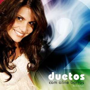 Aline Barros - Duetos Com Aline Barros