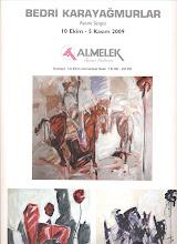 10 Ekim - 5 Kasım 2009 Almelek Sanat Galerisi